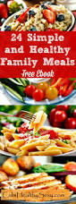 24 healthy and quick family meals download this free ebook for