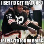Da Bears Meme - old school baller meme generator imgflip