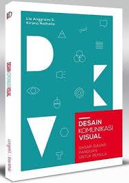 cara desain komunikasi visual desain komunikasi visual dasar dasar panduan untuk pemula by lia