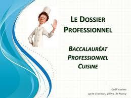 dossier bac pro cuisine comment réaliser dossier professionnel ppt