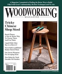 Good Woodworking Magazine Subscription by Woodworking Magazine Full Chisel Blog