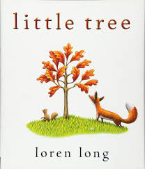 Trees And Their Meanings Little Tree Loren Long 9780399163975 Amazon Com Books