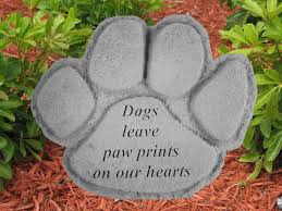dog memorial dog memorial dogs leave paw prints on our hearts