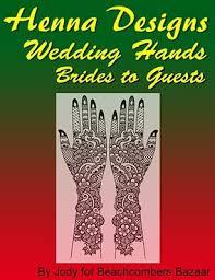 henna design ebook wedding henna designs for brides and