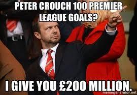 Peter Crouch Meme - peter crouch 100 premier league goals i give you 200 million ed