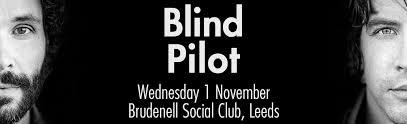 Blind Piolet Blind Pilot Plus Guest Support Gig At Leeds Brudenell Social Club