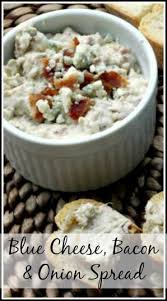 Cottage Cheese Onion Dip by Blue Cheese Bacon U0026 Onion Spread Recipe Snappy Gourmet