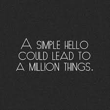the 25 best hello quotes ideas on say hello hello