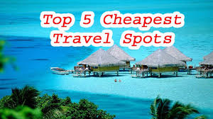 top 5 cheap vacation spots best and cheapest places to vacation