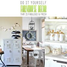 farmhouse decor diy farmhouse decor that is fabulous and fresh the cottage market