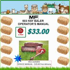 massey ferguson 503 small square baler operator u0027s instructions