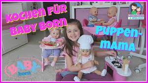 baby born küche kochen für baby born puppenmama kocht in baby born