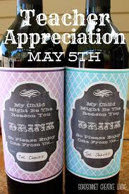 Good Wine For Gift Teacher Appreciation Gift Wine Label Free Printable Labels