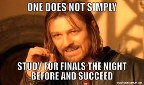 Studying For Finals Meme - 13 tips to help you get through finals week