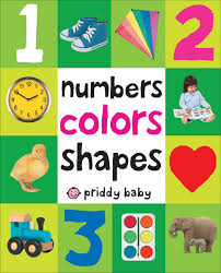 amazon com numbers colors shapes first 100 9780312510817