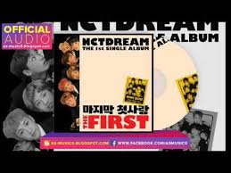 My First Photo Album Mp3 Dl 01 Nct Dream 마지막 첫사랑 My First And Last The 1st