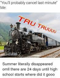 Tru Meme - you ll probably cancel last minute me tru truuuu summer literally