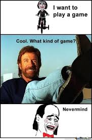 Want To Play A Game Meme - jigsaw and chuck norris i want to play a game know your meme
