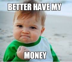 Meme Better - meme maker better have my money4