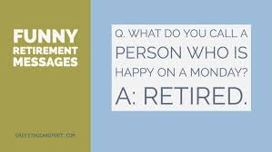 retirement messages and sayings greeting card poet
