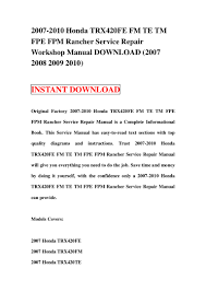 2007 2010 honda trx420 fe fm te tm fpe fpm rancher service repair wor u2026