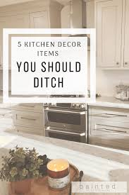 top of kitchen cabinet greenery 5 kitchen decor items you should ditch painted by payne