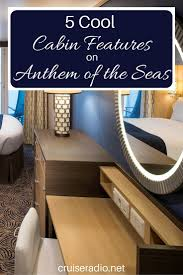 cool cabin 5 cool cabin features on anthem of the seas cruise radio