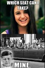Rebecca Black Memes - rebecca black jfk meme by sonofawe memedroid