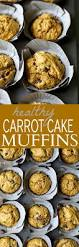 healthy carrot cake muffins easy healthy recipes using real