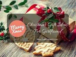 christmas gift ideas for girlfriend 2016 heartfelt present
