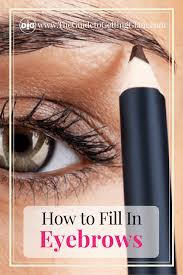 How To Pencil Eyebrows How To Fill In Eyebrows