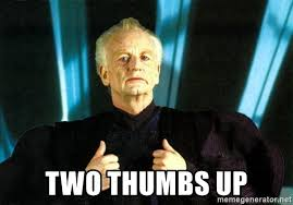 Meme Generator Two Images - two thumbs up palpatine thumbs meme generator