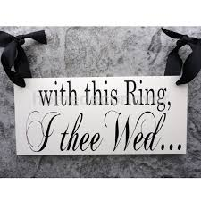 with this ring i thee wed 2 sides wood with this ring i thee wed see you at the