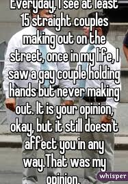 Making Out Meme - everyday i see at least 15 straight couples making out on the