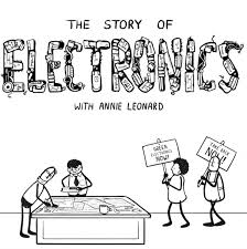 story of electronics the story of stuff project