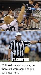 Byu Meme - inngflip dorn targeting meme com byu lost fair and square but there