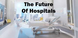 let u0027s design the hospital of the future the medical futurist