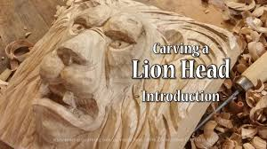 carving a lion head introduction youtube