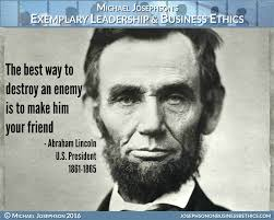 quotes about leadership lincoln best ever poster quotes on leadership exemplary business ethics