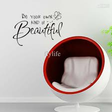 be your own kind of beautiful wall quote decal decor sticker vinyl be your own kind of beautiful wall quote decal decor sticker vinyl wall art stickers decals