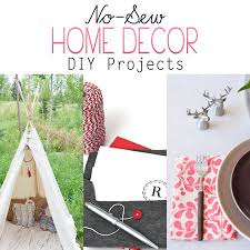 Home Decorating Sewing Projects No Sew Home Decor Diy Projects The Cottage Market