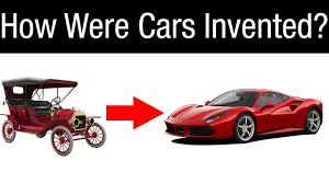 history of cars how were cars invented history of the automobile