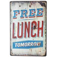 aliexpress com buy free lunch tomorrow tin metal sign vintage