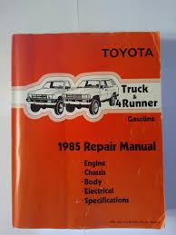 toyota truck u0026 4runner gasoline 1985 repair manual toyota motor