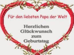 geburtstagsspr che papa geburtstagswünsche für papa geburtstagswünsche