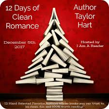12 days of clean romance and a giveaway day 2 taylor hart
