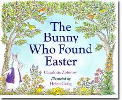 easter bunny books kids easter books the bunny who found easter book review