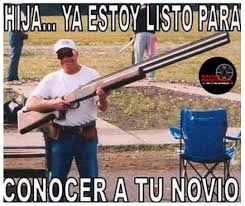 Dads Be Like Meme - mexican dads be like ready to meet your boyfriend
