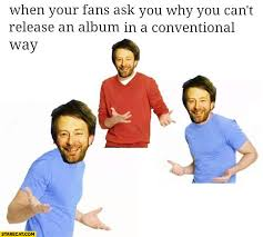 Radiohead Meme - send your best radiohead memes i plead you radiohead
