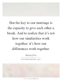 wedding quotes key our marriage quotes sayings our marriage picture quotes page 2